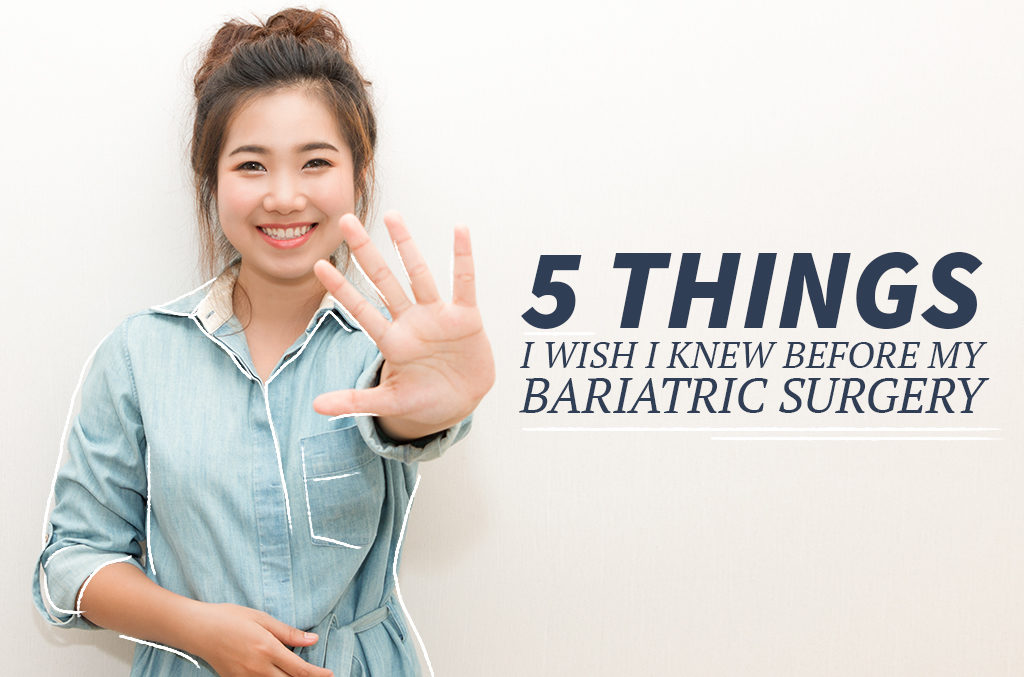 5-Things-I-wish-I-knew-before-my-bariatric-surgery-Blog