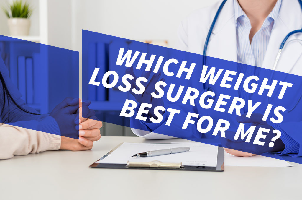 Which-weight-loss-surgery-is-best-for-me--Blog